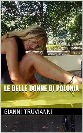 Le Belle Donne Di Polonia