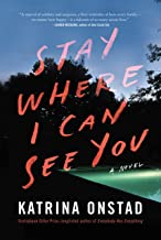 Stay Where I Can See You: A Novel (English Edition)