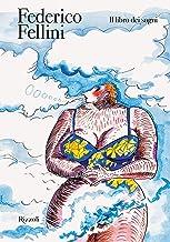 Scaricare Libri Il libro dei sogni. Ediz. illustrata PDF
