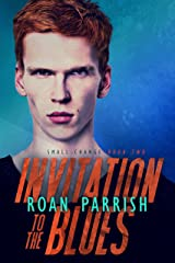 Invitation to the Blues (Small Change #2) (Middle of Somewhere #5) Kindle Edition