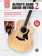 Alfred's Basic Guitar Method, Bk 2: The Most Popular Method for Learning How to Play (Alfred's Basic Guitar Library, Bk 2)