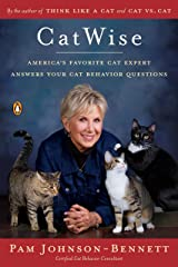 CatWise: America's Favorite Cat Expert Answers Your Cat Behavior Questions Kindle Edition