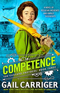 Competence (The Custard Protocol Book 3) (English Edition)