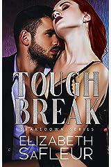 Tough Break (The Shakedown Series Book 2) Kindle Edition
