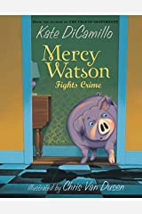 Mercy Watson Fights Crime Kindle Edition