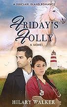 Friday's Folly (A Sinclair Island Romance Book 3)