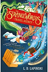 The Strangeworlds Travel Agency: Book 1 Kindle Edition