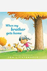 When My Brother Gets Home Kindle Edition