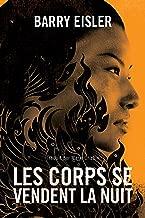 Les corps se vendent la nuit (L'inspectrice Livia Lone t. 2) (French Edition)