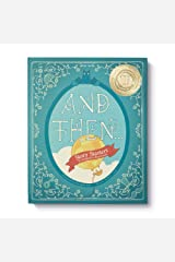 And Then... Story Starters, Volume One: 20 Imaginative Beginnings — Each of the cards in this box has a tantalizing start to a story you and your child will want to finish. Hardcover