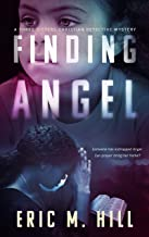 Finding Angel: A Suspenseful Christian Detective Mystery (A Three Sisters Detective Agency Case Book 1)