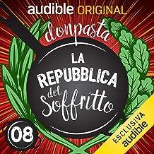 MangiaNapoli - pasta e fagioli con le cozze e babà: La Repubblica del soffritto 8