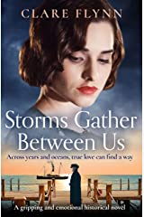 Storms Gather Between Us: A gripping and emotional historical novel (Across the Seas Book 2) Kindle Edition