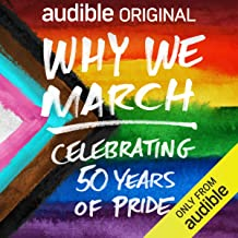 Why We March: Celebrating 50 Years of Pride
