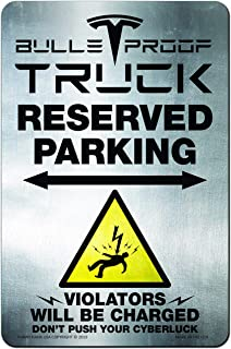 Funny HAHA Tesla Bullet Proof Parking Only Cyber Luck Funny Sign Aluminum, 7.75 x 11.75 Inches