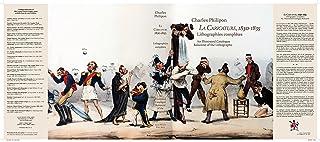 La Caricature, 1830-1835. Lithographies complètes. An Illustrated Catalogue Raisonné of the Lithographs