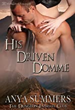 His Driven Domme (The Dungeon Fantasy Club Book 4)