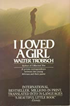 I loved a girl (including I loved [i.e. love] a young man): Young Africans speak : a private correspondence between two young Africans and their pastor
