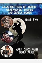 Werewolves, Zombies and Deadly Women (Ailes Brothers of Terror Book 2) Kindle Edition