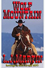 Wolf Mountain: The Montana Series Kindle Edition