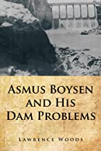 Asmus Boysen and His Dam Problems