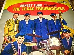 Ernest Tubb Presents The Texas Troubadours [1962]