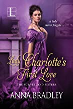 Lady Charlotte's First Love (The Sutherlands Book 2)