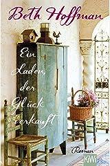 Ein Laden, der Glück verkauft: Roman (German Edition) Kindle Edition