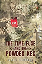 The Time Fuse and the Powder Keg