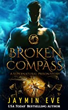 Broken Compass (Supernatural Prison Book 4) (English Edition)