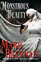 Monstrous Beauty (Collected Short Fiction of Marie Brennan)