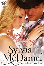 Cupid's Revenge: Humorous Valentine's Day Romantic Comedy (Racy Reunion Book 3)