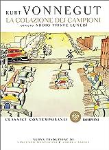La colazione dei campioni (Italian Edition)