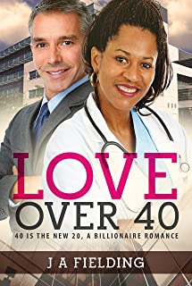 Love Over 40: A Billionaire Single Parent Widower Love Story (Nia and Andrew Book 1)