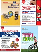 General Knowledge + A Modern Approach to Logical Reasoning by R.S. Aggarwal (2019-20 Session) + Quantitative Aptitude for ...