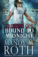 Bound to Midnight: An Immortal Ops World Novel (Crimson Ops Series Book 3) Kindle Edition
