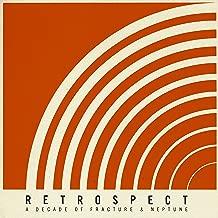 Retrospect - A Decade Of Fracture & Neptune