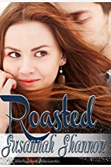 Roasted: A Romantic Comedy (The Cass Chronicles Book 1) Kindle Edition
