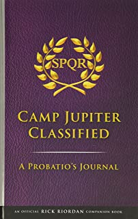 The Trials of Apollo Camp Jupiter Classified: An Official Rick Riordan Companion Book: A Probatio's Journal