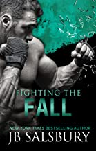 Fighting the Fall (The Fighting Series Book 4)