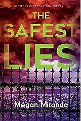 The Safest Lies Kindle Edition