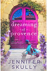 Dreaming of Provence: Once Again, Book 1 Kindle Edition