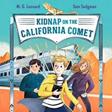Kidnap on the California Comet: Adventures on Trains, Book 2