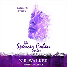 Yanni's Story: Spencer Cohen Series, Book 4