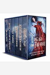 Long Ago and Far Away: Six Fantasy Novels Inspired by Fairy Tales, Myths, Legends, Folklore, & Magic Kindle Edition