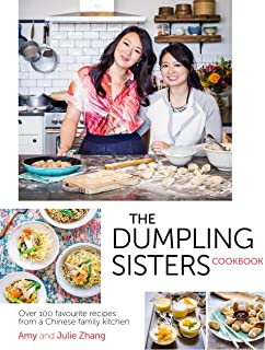 The Dumpling Sisters Cookbook: Over 100 Favourite Recipes Fr