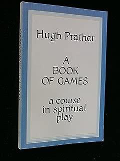 A Book of Games: A Course in Spiritual Play