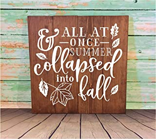 Waaa Fall Sign All at Once Summer Collapsed Into Fall Fall Decor Hand Painted Sign Falling Leaves Farmhouse Decor
