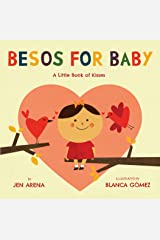 Besos for Baby: A Little Book of Kisses Kindle Edition