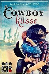 Cowboyküsse (Kiss of your Dreams) Kindle Ausgabe